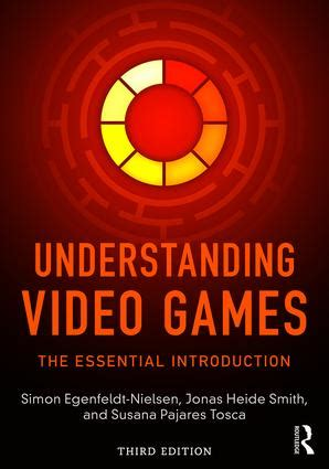Understanding Video Games The Essential Introduction English Edition