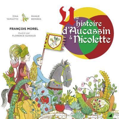 Une Histoire D Aucassin Et Nicolette 1cd Audio