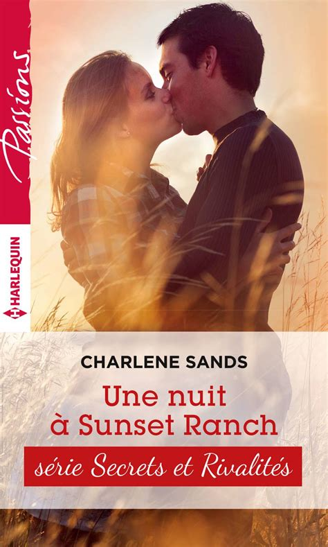Une Nuit A Sunset Ranch T2 Sunset Ranch