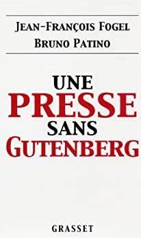 Une Presse Sans Gutenberg Essai Francais