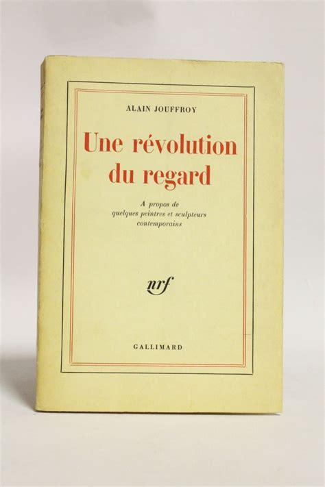 Une Revolution Du Regard