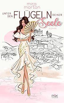 Unter Den Flugeln Deiner Seele Liebesroman German Edition