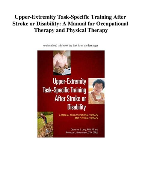 Upper Extremity Task Specific Training After Stroke Or Disability