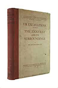 Ur Excavations: The Ziggurat and Its Surroundings (Sir L.Woolley) v. 5 (Archaeology)