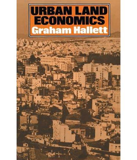 Urban Land Economics Principles And Policy