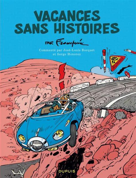 Vacances Sans Histoires Tome 0 Vacances Sans Histoires