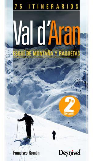 Val Daran Esqui De Montana 75 Itinerarios