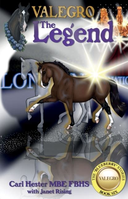 Valegro - The Legend: The Blueberry Stories - Book Six