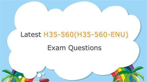 Valid Exam H35-560 Vce Free