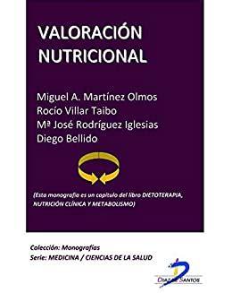 Valoracion Nutricional Este Capitulo Pertenece Al Libro Dietoterapia Nutricion Clinica Y Metabolismo 1