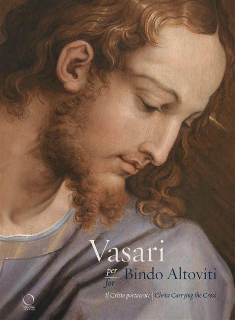 Vasari For Bindo Altoviti