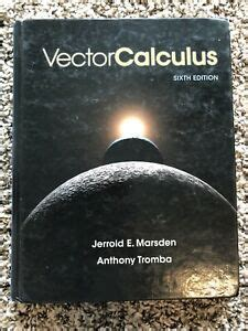 Vector Calculus Sixth Edition Solution Manual Marsden