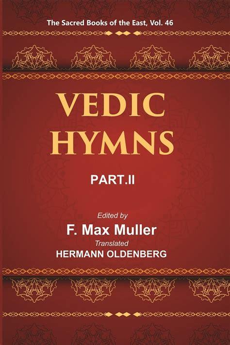 Vedic Hymns Part Ii Hymns To Agni English Edition