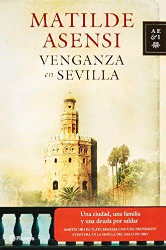 Venganza En Sevilla Autores Espanoles E Iberoamericanos Spanish And Ibero American Authors