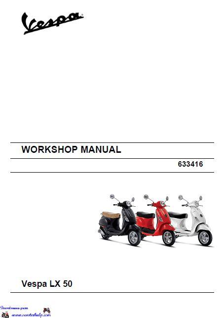 Vespa Lx50 2 Stroke Scooter Shop Manual 2003 2008
