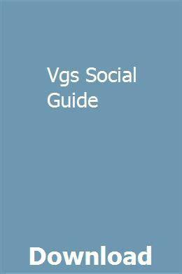 Vgs Social Guide
