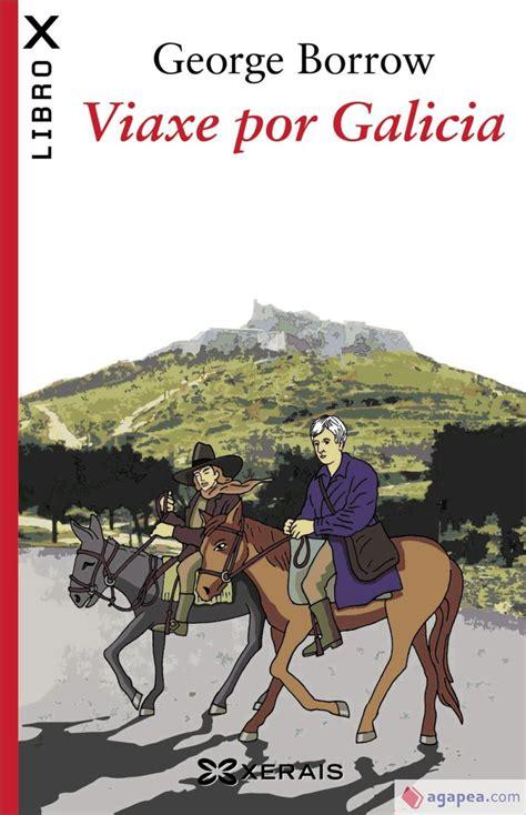 Viaxe Por Galicia Edicion Literaria Librox