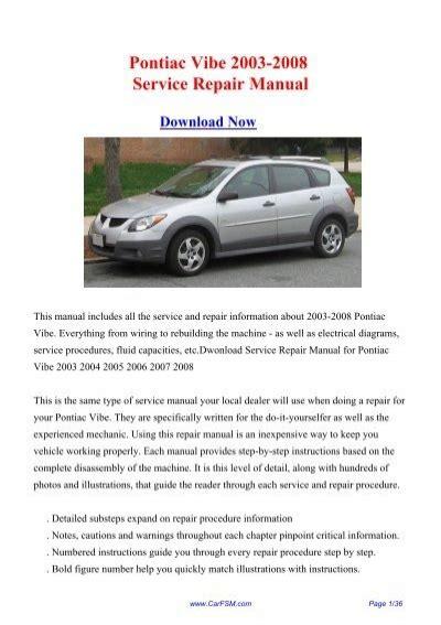 Vibe 2003 To 2008 Factory Service Workshop Repair Manual