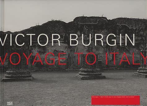 Victor Burgin: Voyage to Italy