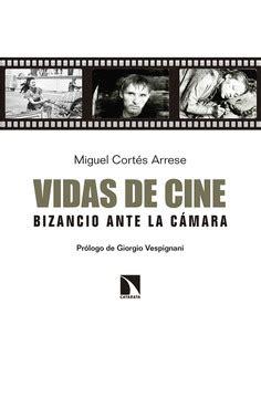 Vidas De Cine Bizancio Ante La Camara Fuera De Coleccion