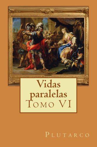 Vidas Paralelas Tomo Vi Volume 6