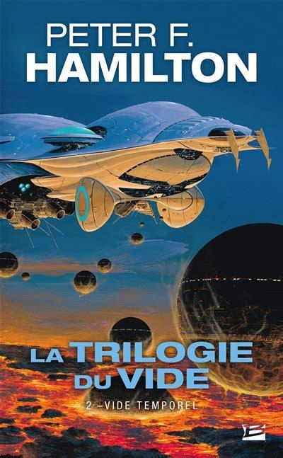 Vide Temporel La Trilogie Du Vide 2