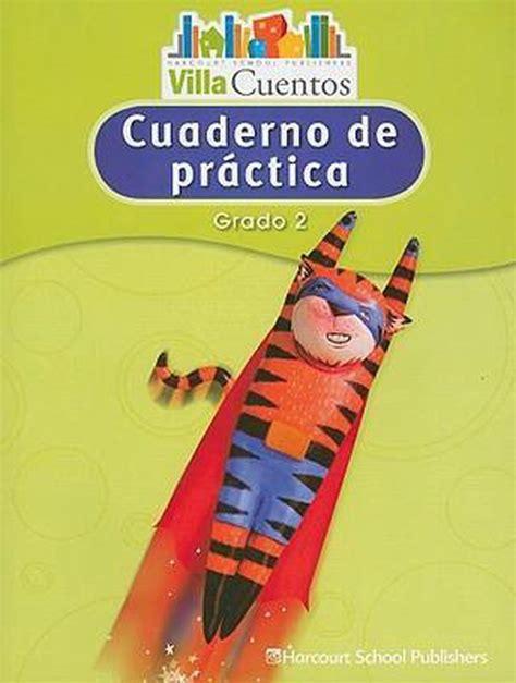 Villa Cuentos Cuadernos De Practica Practice Book Grade 2