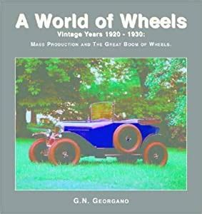 Vintage Years 1920 1930 Mass Production And The Great Boom Of Wheels World Of Wheels