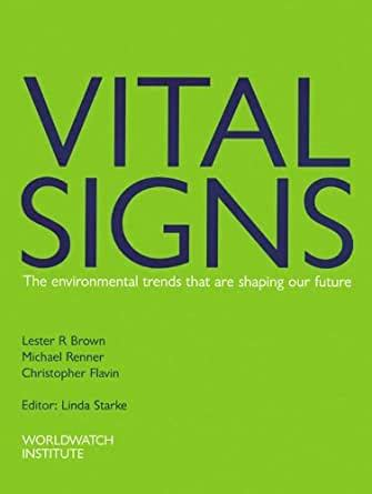 Vital Signs 1997 1998 The Trends That Are Shaping Our Future English Edition