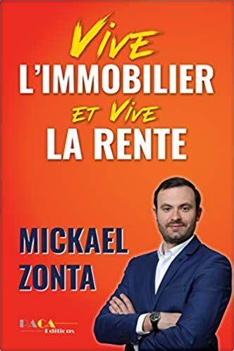 Vive L Immobilier Et Vive La Rente Creer Un Empire Immobilier Grace A L Investissement Locatif