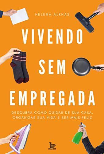 Vivendo Sem Empregada Portuguese Edition