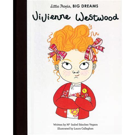 Vivienne Westwood Little People Big Dreams