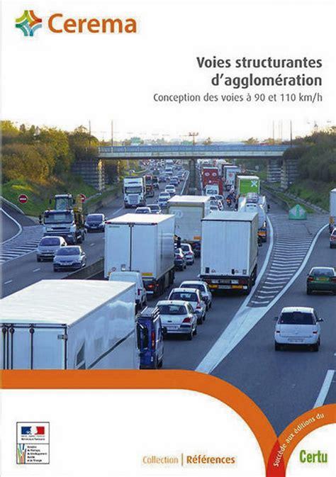 Voies Structurantes Dagglomeration Conception Des Voies A 90 Et 110 Km H