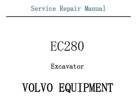 Volvo Ec280 Excavator Service And Repair Manual