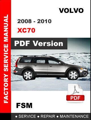 Volvo Xc70 2010 Repair Manual