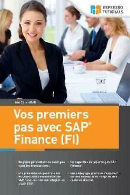 Vos Premiers Pas Avec Sap Finance Fi