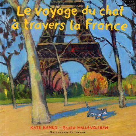 Voyage A Travers La France