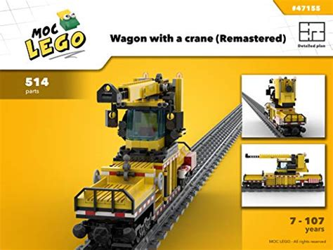Wagon With A Crane Instruction Only Moc Lego English Edition