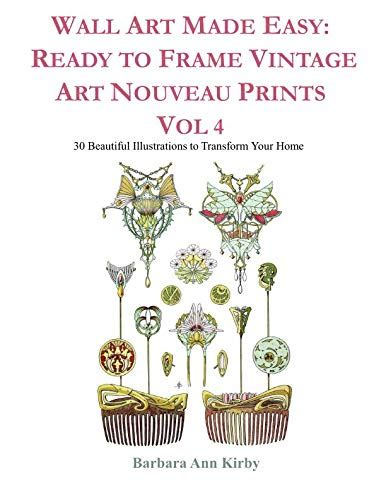 Wall Art Made Easy Ready To Frame Vintage Art Deco Fashion Prints 30 Beautiful Illustrations To Transform Your Home