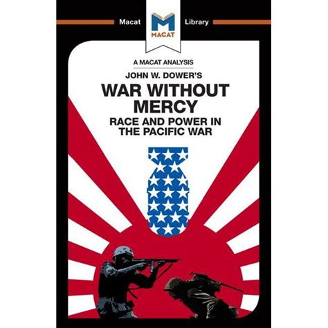 War Without Mercy The Macat Library