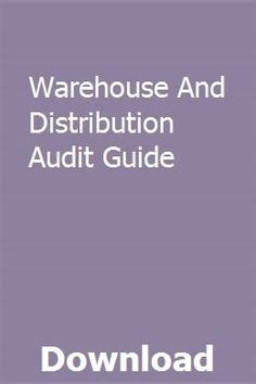 Warehouse And Distribution Audit Guide