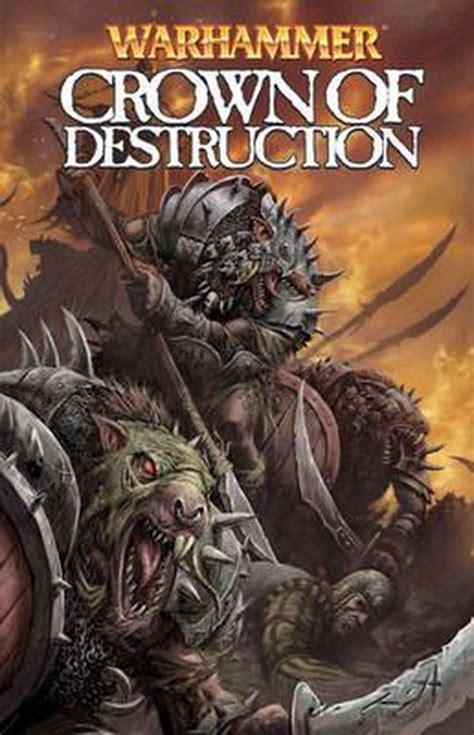 Warhammer Crown Of Destruction By Kieron Gillen 2009 04 07