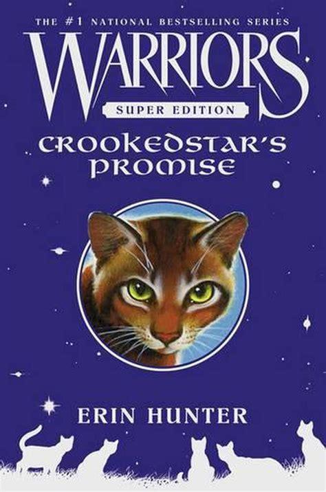 Warriors Super Edition Crookedstar S Promise