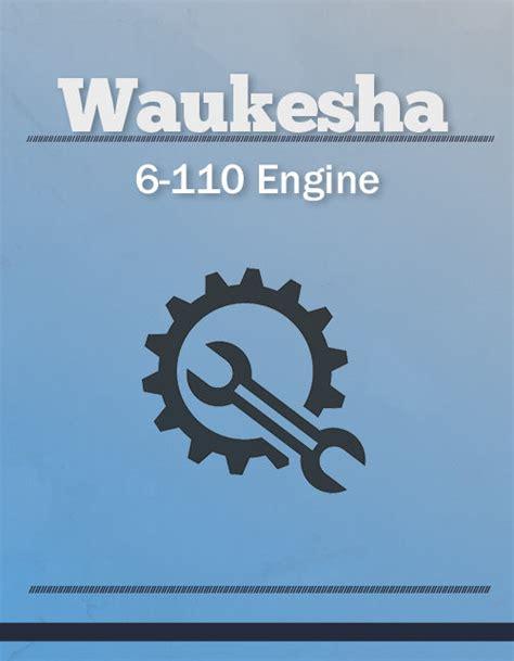 Waukesha 6 110 Engine Manual
