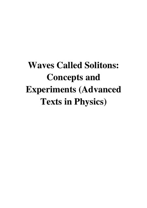 Waves Called Solitons Concepts And Experiments