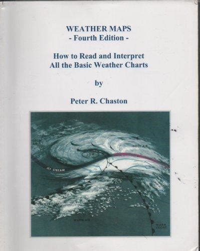 Weather Maps How To Read And Interpret All The Basic Weather Charts