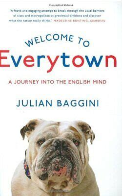 Welcome To Everytown A Journey Into The English Mind