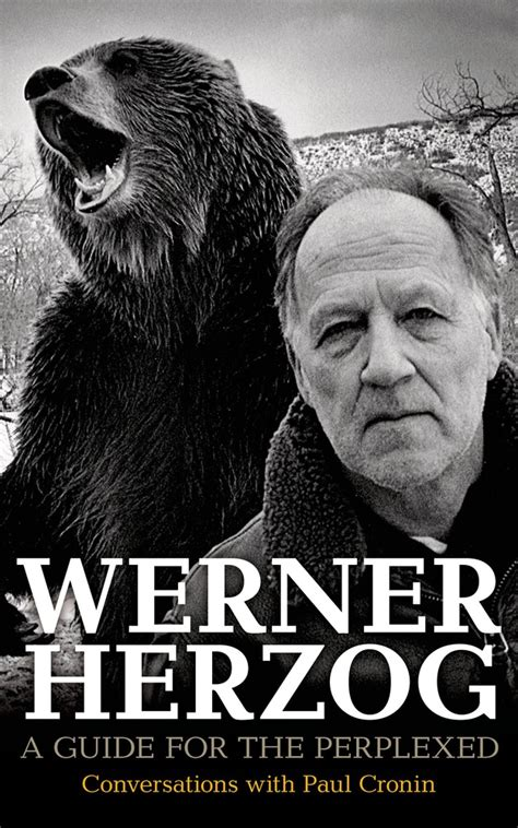 Werner Herzog – A Guide for the Perplexed: Conversations with Paul Cronin