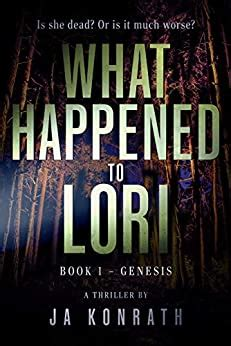 What Happened To Lori Book 1 Genesis Mind Blowing Twist Thriller Duology English Edition