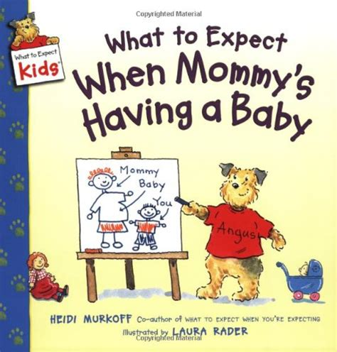 What to Expect When Mummy's Having a Baby